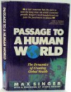 PASSAGE TO A HUMAN WORLD by MAX SINGER , 1987