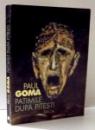 PATIMILE DUPA PITESTI de PAUL GOMA , 1999