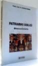 PATRIARHI BIBLICI, BINECUVANTARILE de PROTOS. CONF. DR. JUSTINIAN CARSTOIU , 2008