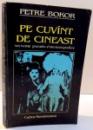 PE CUVANT DE CINEAST de PETRE BOKOR , 1995