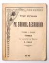 PE DRUMUL DESROBIRII, POEME IN PROZA RITMATA de VIRGIL CARSTESCU, PREFATA de N. IORGA , 1921