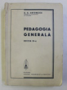 PEDAGOGIA GENERALA de G.G. ANTONESCU, 1941
