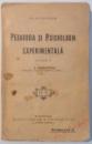 PEDAGOGIA SI PSIHOLOGIA EXPERIMENTALA de CLAPAREDE , traducere de I. G. MARINESCU, 1921, DEDICATIE*