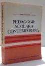 PEDAGOGIE SCOLARA CONTEMPORANA de EMILE PLANCHARD , 1992