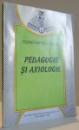 PEDAGOGIE SI AXIOLOGIE de CONSTANTIN CUCOS , 1995