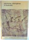 PEINTURES ABORIGENES D ' AUSTRALIE par CHARLES P. MOUNTFORD , 1964