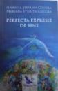 PERFECTA EXPRESIE DE SINE de GABRIELA STEFANIA COCORA, MARIANA STELUTA COCORA, 2018