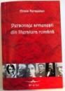 PERSONAJE ARMENESTI DIN LITERATURA ROMANA ; 2008