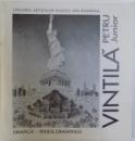 PETRU VINTILA JUNIOR  - GRAFICA  - PENCIL DRAWINGS ( CATOLG BILINGV ROM. -ENGLEZ ) , 2000