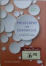PHILOSOPHY FOR EVERYDAY LIFE by TREVOR CURNOW , 2012