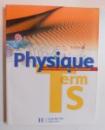 PHYSIQUE - TERMINAL S par JEAN - PIERRE DURANDEANU , 2006