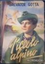 PICCOLO ALPINO - SALVATORE GOTTA, VERONA 1941