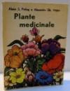 PLANTE MEDICINALE de ALEXE S. POTLOG SI ALEXANDRU GH. VINTAN , 1983