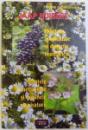 PLANTE TAMADUITOARE: PLANTELE MEDICINALE SI DURERILE REUMATICE - PLANTELE MEDICINALE SI ORGANELE RESPIRATORII de JAAP HUIBERS