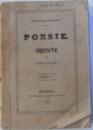 POESIE INEDITE DE QUATI - VA AUTORI , VOLUMUL V , BIBLIOTHECA PORTATIVA , 1860