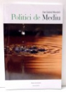 POLITICI DE MEDIU de DAN GABRIEL MANOLELI , 2006