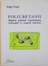 POLIURETANII, ASPECTE PRIVIND REACTIVITATEA IZOCIANATILOR CU COMPUSII HIDROXILICI de SERGIU COSERI, 2006