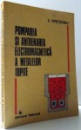 POMPAREA SI ANTRENAREA ELECTROMAGNETICA A METALELOR TOPITE de V. FIRETEANU , 1986