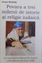 POVARA A TREI MILENII DE ISTORIE SI RELIGIE IUDAICA de ISRAEL SHAHAK