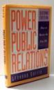 POWER PUBLIC RELATIONS by LEONARD SAFFIR  , 2000