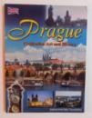 PRAGUE - CIVILISATION , ART AND HISTORY