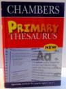 PRIMARY THESAURUS , CHAMBERS , 2002