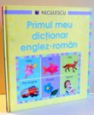 PRIMUL MEU DICTIONAR ENGLEZ-ROMAN de FELICITY BROOKS, CAROLINE YOUNG , 2008