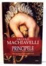 PRINCIPELE de NICCOLO MACHIAVELLI , 2016