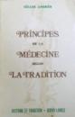 PRINCIPES DE LA MEDECINE SELON LA TRADITION par GILLES ANDRES , 1980