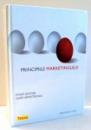PRINCIPIILE MARKETINGULUI de PHILIP KOTLER, GARY ARMSTRONG, EDITIA A IV-A , 2008