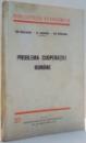 PROBLEMA COOPERATIEI ROMANE de ION MIHALACHE, M. GORMSEN, ION RADUCANU , 1940
