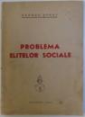 PROBLEMA ELITELOR SOCIALE de GEORGE STRAT , 1943