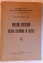 PROBLEMA INTERESULUI SI METODA CENTRELOR DE INTERES de RADU PETRE , 1930