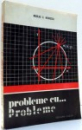 PROBLEME CU... PROBLEME de NICOLAE C. NEGOESCU , 1975