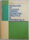 PROBLEME DE ALGEBRA LINIARA, GEOMETRIE ANALITICA SI DIFERENTIALA de C. UDRISTE , 1976