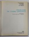 PROBLEME DE CHIMIE ORGANICA de R.B. HENDERSON...C.E. OSBORNE , 1973