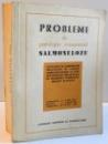 PROBLEME DE PATOLOGIE COMPARATA , SALMONELOZE , 1967