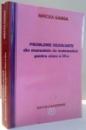 PROBLEME REZOLVATE DIN MANUALELE DE MATEMATICA PENTRU CLASA A IX-A de MIRCEA GANGA , 2008
