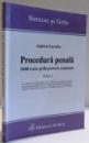 PROCEDURA PENALA 1000 TESTE GRILA PENTRU EXAMENE de ANDREI ZARAFIU , EDITIA A II A REV , 2012