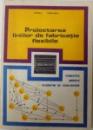 PROIECTAREA LINIILOR DE FABRICATIE FLEXIBILE - CONCEPTE, MODELE SI ALGORITMI DE ECHILIBRARE de COSTACHE RUSU si OCTAV BRUDARU, 1990