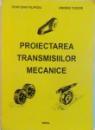 PROIECTAREA TRANSMISIILOR MECANICE de IOAN DAN FILIPOI, ANDREI TUDOR, 2004