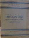 PROLEGOMENE LA ORICE METAFIZICA VIITOARE CARE SE VA PUTEA INFATISA CA STIINTA de IMMANUEL KANT , 1929