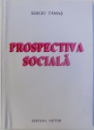 PROSPECTIVA SOCIALA de SERGIU TAMAS , 1999