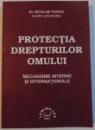 PROTECTIA DREPTURILOR OMULUI , MECANISME INTERNE SI INTERNATIONALE , 2001