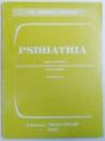 PSIHIATRIA  - CURS PRACTIC PENTRU STUDENTII FACULTATII DE MEDICINA STOMATOLOGICA