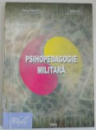 PSIHOPEDAGOGIE MILITARA de ANGHEL ANDREESCU , STEFAN PRUNA , 1999