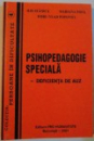 PSIHOPEDAGOGIE SPECIALA , DEFICIENTA DE AUZ , 2001