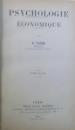 PSYCHOLOGIE ECONOMIQUE par G. TARDE , TOME SECOND , 1902