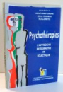 PSYCHOTHERAPIES L'APPROCHE INTEGRATIVE ET ECLETIQUE par MIHEL MARIE-CARDINE , RICHARD MEYER , 1994