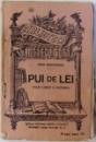 PUI DE LEI  -POESII EROICE SI NATIONALE de IOAN NENITESCU , COLECTIA BIBLIOTECA PENTRU TOTI  NR. 869, EDITIE INTERBELICA